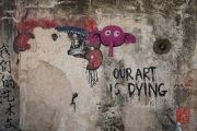 Malaysia 2013 - Georgetown - Street Art - Our Art is Dying